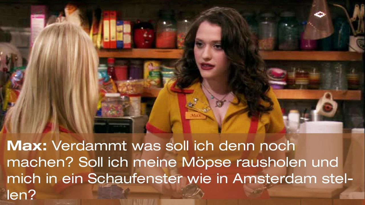 2-Broke-Girls-Zitat-Staffel1-Episode-21-Steuersumpf-Max-Amsterdam-Warner - Bildquelle: Warner Brothers Entertainment Inc.