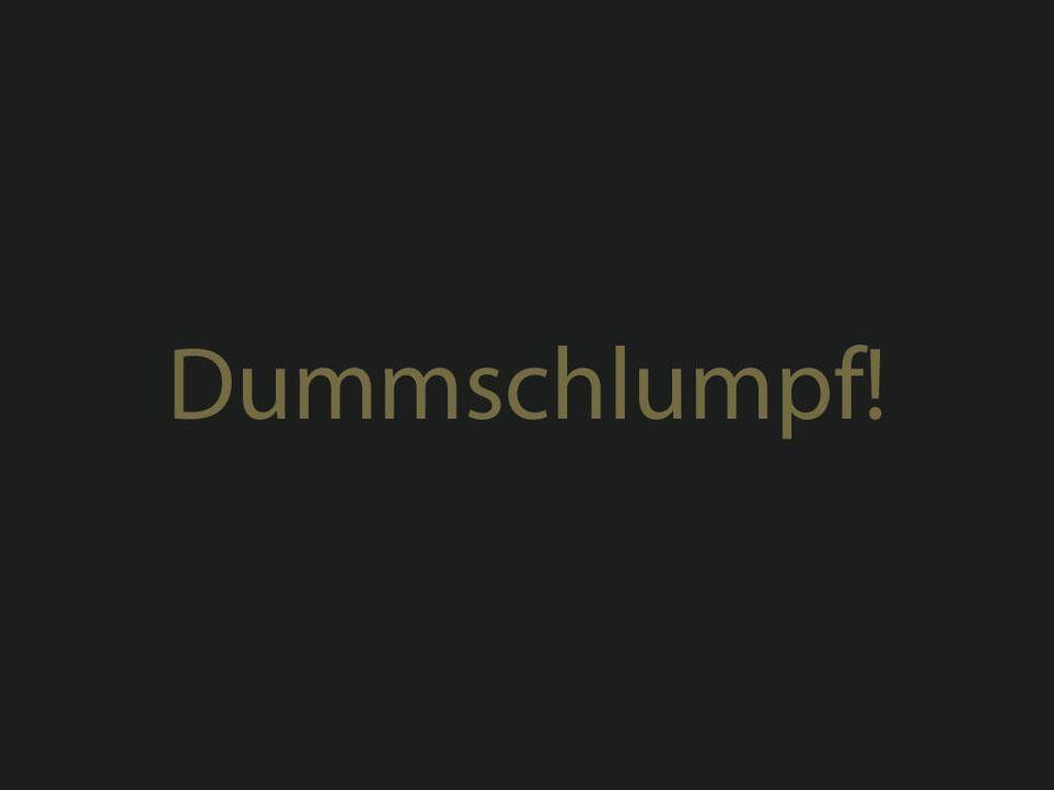 dummschlumpfjpg 1024 x 768 - Bildquelle: ProSieben
