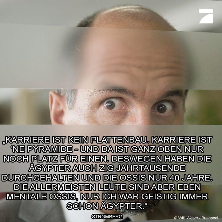 pro7_fb_meme-Stromberg-02-Willi-Weber-Brainpool - Bildquelle: Willi Weber / Brainpool