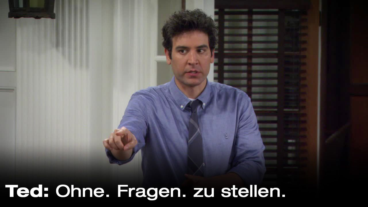 How-I-Met-Your-Mother-Zitate-Staffel-9-34-Ohne-Fragen