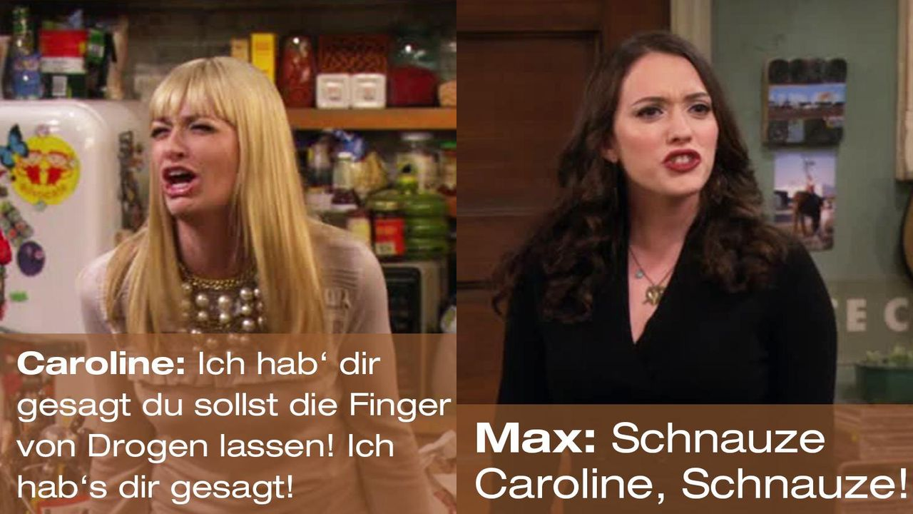 2-broke-girls-zitat-quote-staffel2-episode12-breite-weihnachten-max-schnauze-warnerpng 1600 x 900 - Bildquelle: Warner Bros. International Television