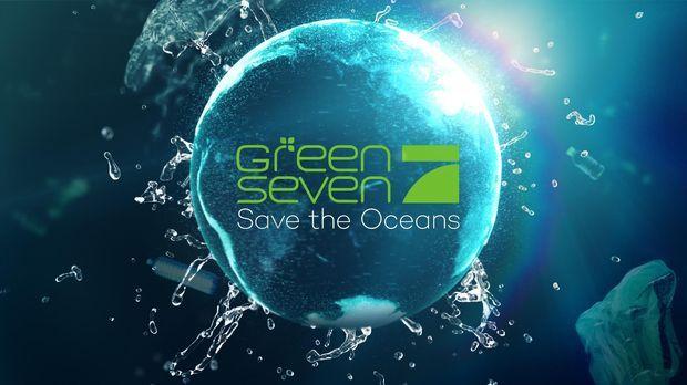 Green Seven - Green Seven - Green Seven Report: Save The Oceans - Das Plastikexperiment