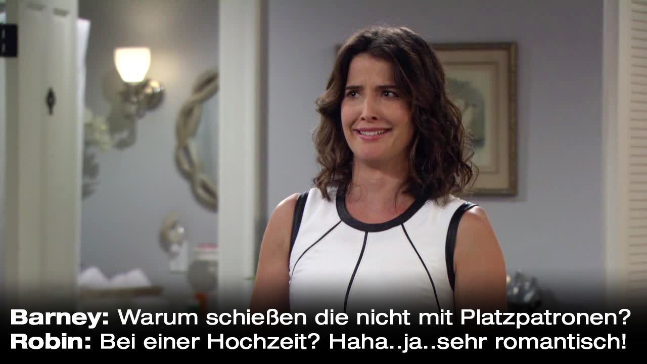How-I-Met-Your-Mother-Zitate-Staffel-9-32-Robin-Platzpatronen