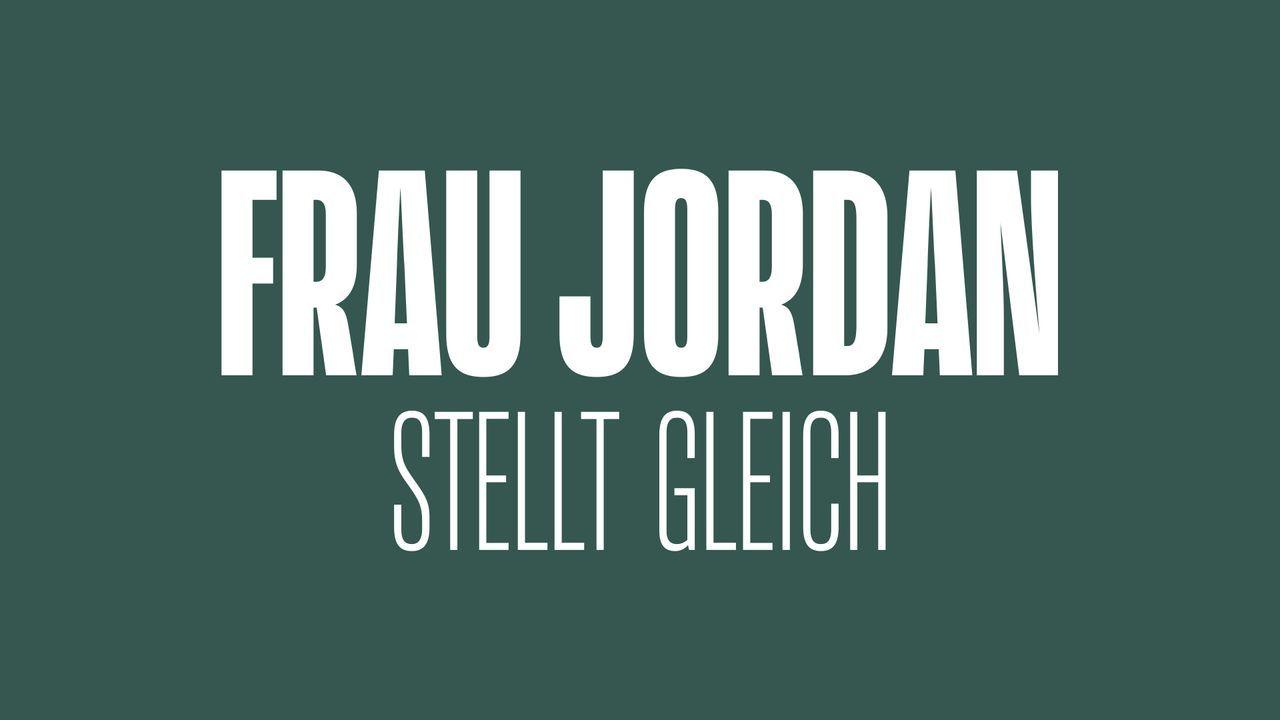 Frau Jordan stellt gleich - Logo - Bildquelle: ProSieben