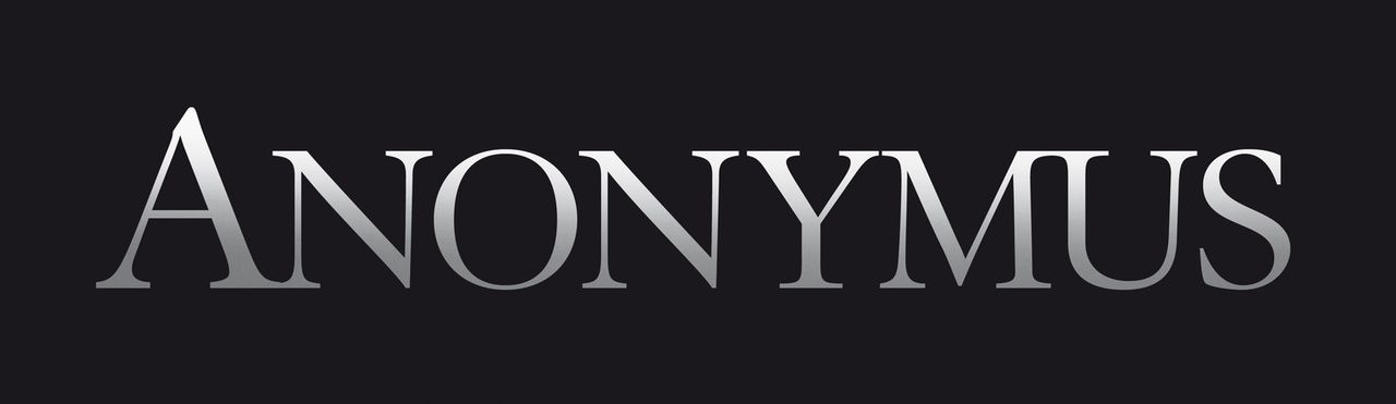 ANONYMUS - Logo - Bildquelle: 2011 Columbia Pictures Industries, Inc. and Beverly Blvd LLC. All Rights Reserved.
