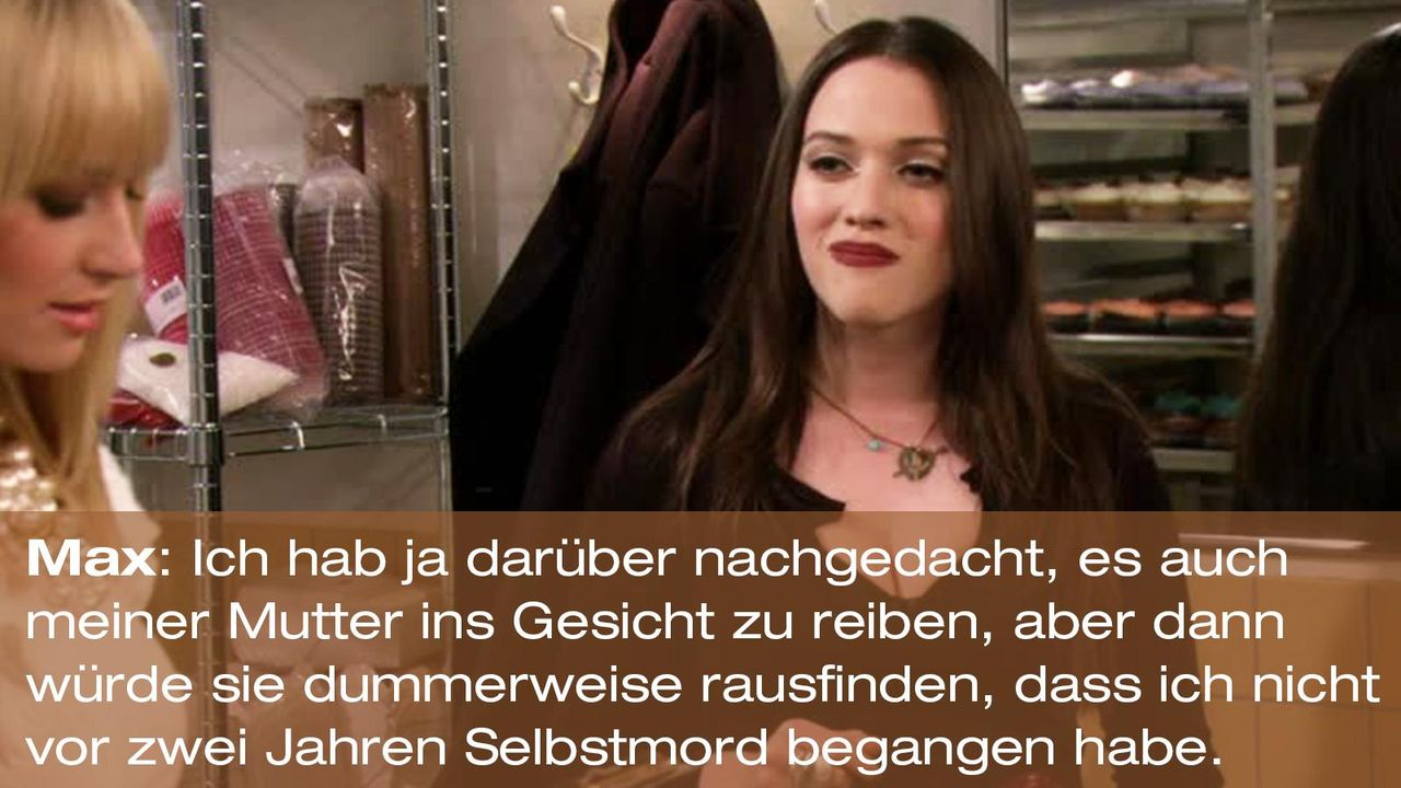 2-broke-girls-zitat-quote-staffel2-episode10-grosse-eroeffnung-max-mutter-warnerpng 1600 x 900 - Bildquelle: Warner Bros. International Television
