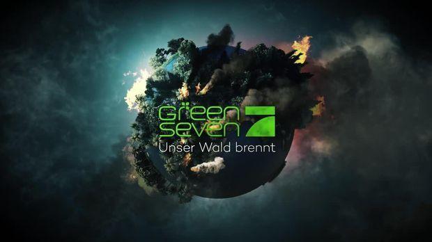 Green Seven - Green Seven - Green Seven Report - Unser Wald Brennt!
