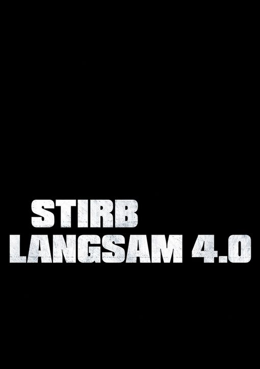 STIRB LANGSAM 4.0 - Logo - Bildquelle: Frank Masi 2007 Twentieth Century Fox Film Corporation. All rights reserved. / Frank Masi
