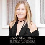 barbra-streisand-what-matters-most 160 x 160 - Bildquelle: Sony