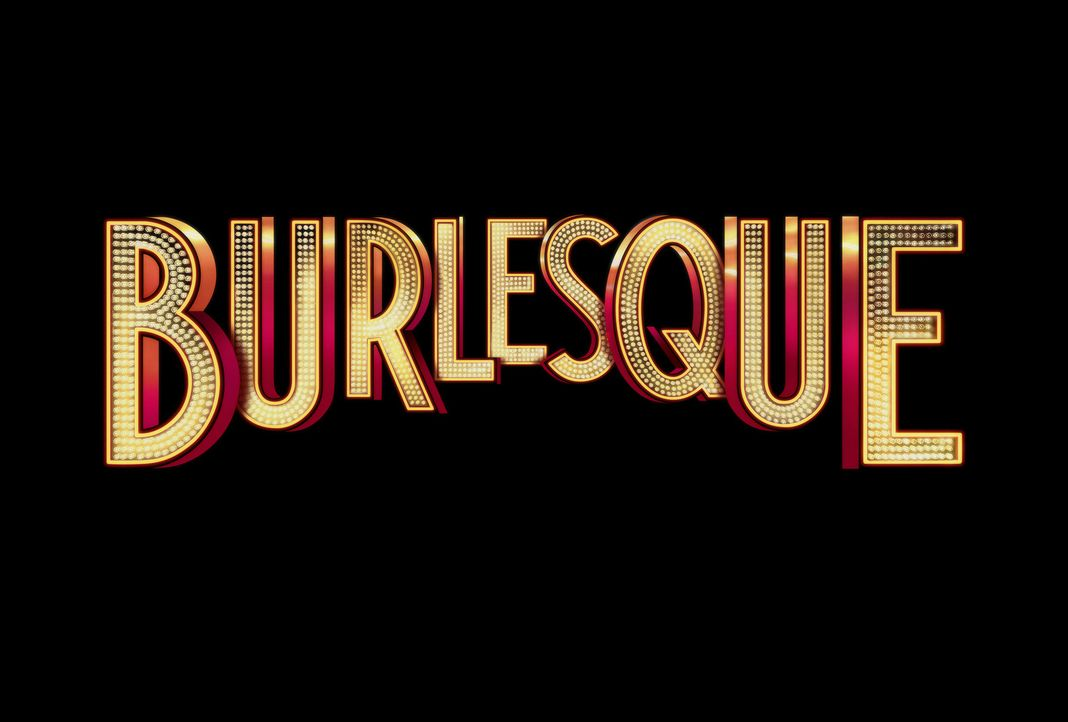 BURLESQUE - Logo - Bildquelle: 2010 Screen Gems, Inc. All Rights Reserved.