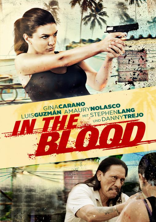 IN THE BLOOD - Plakatmotiv - Bildquelle: ITB Productions, Inc.