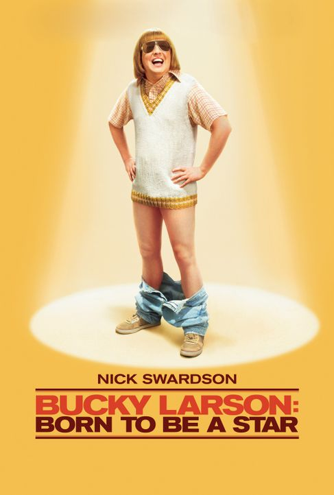 BUCKY LARSON: BORN TO BE A STAR - Plakatmotiv - Bildquelle: 2011 Columbia Pictures Industries, Inc. All Rights Reserved.