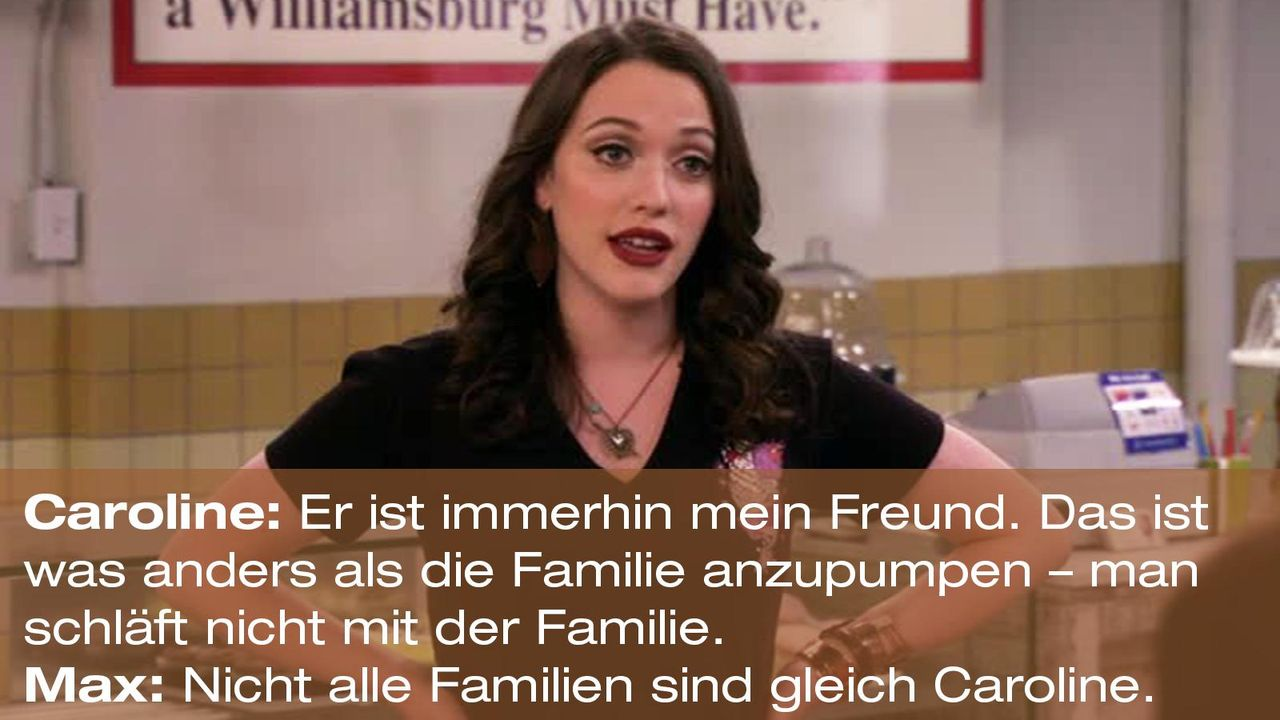 2-broke-girls-zitat-quote-staffel2-episode12-breite-weihnachten-max-familie-warnerpng 1600 x 900 - Bildquelle: Warner Bros. International Television