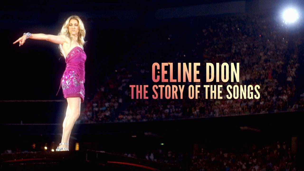 Celine Dion - The Story of the Songs - Bildquelle: Viacom Studios UK