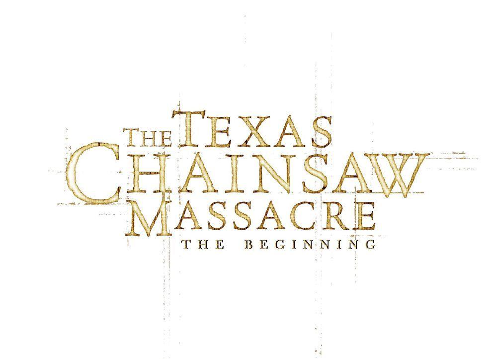 TEXAS CHAINSAW MASSACRE: THE BEGINNING - Logo - Bildquelle: 2006 Warner Brothers