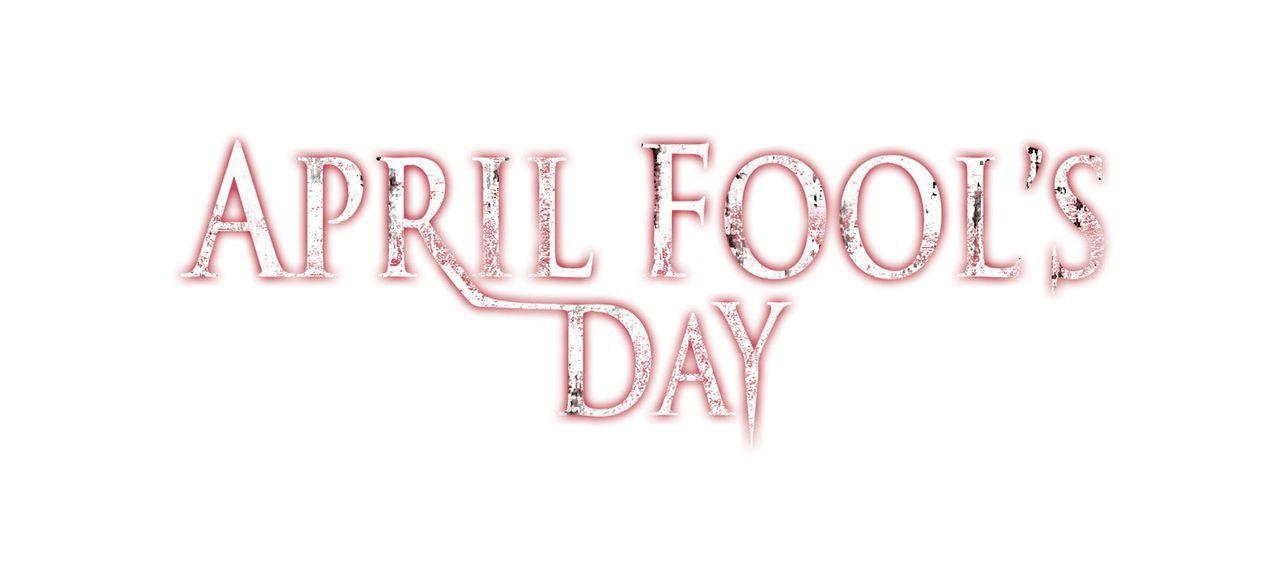 April Fool's Day - Originaltitellogo - Bildquelle: 2008 360 Pictures LLC. All Rights Reserved.