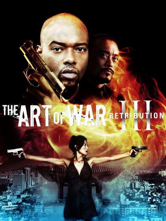 ART OF WAR III, THE:  DIE VERGELTUNG - Plakatmotiv - Bildquelle: 2009 Sony Pictures Home Entertainment Inc. All Rights Reserved.