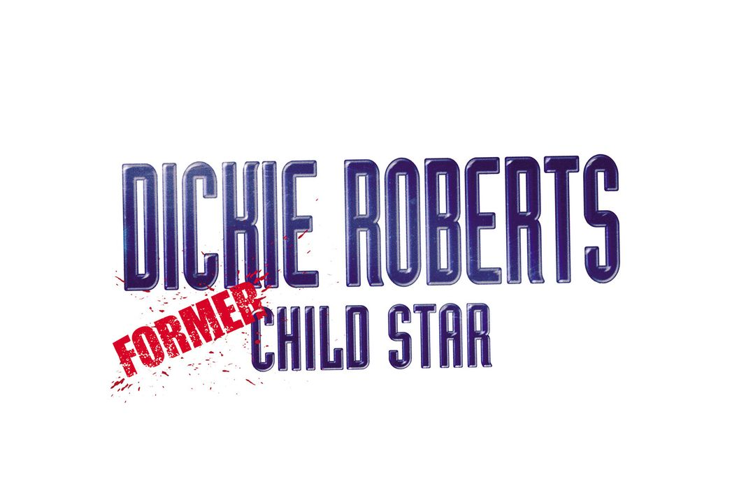 DICKIE ROBERTS: KINDERSTAR - Originaltitellogo - Bildquelle: Paramount Pictures