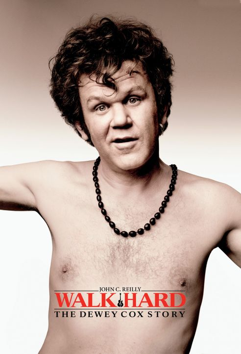 WALK HARD: DIE DEWEY COX STORY - Plakatmotiv - Bildquelle: 2007 Columbia Pictures Industries, Inc.  and GH Three LLC. All rights reserved.