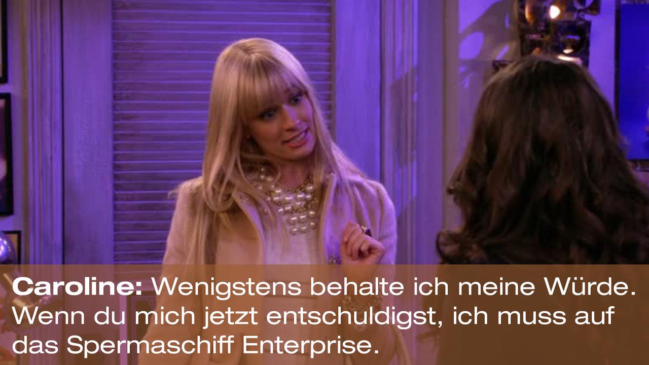 2-Broke-Girls-Zitat-Quote-Staffel2-Episode20-Das-Loch-in-der-Decke-Caroline-Wuerde-Warner - Bildquelle: Warner Bros. Television