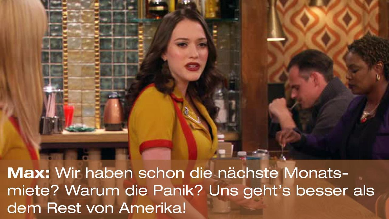 2-broke-girls-zitat-quote-staffel2-episode11-geschaeftspartnerin-max-miete-warnerpng 1600 x 900 - Bildquelle: Warner Bros. International Television