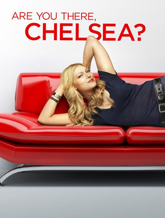 Are You There, Chelsea? -  Plakatmotiv - Bildquelle: Warner Brothers