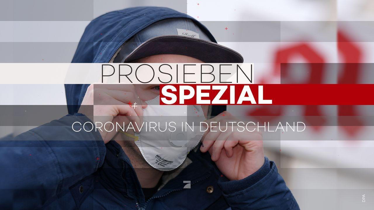 ProSieben Spezial: Coronavirus in Deutschland - Artwork - Bildquelle: ProSieben