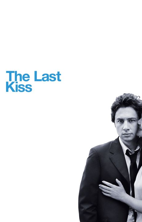 The Last Kiss - Artwork - Bildquelle: DreamWorks Pictures