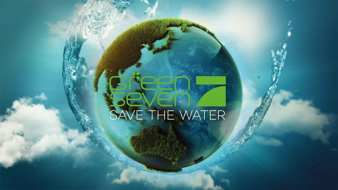 Green Seven Spezial: Save The Water - wie die Welt ums Wasser kämpft - Logo - Bildquelle: ProSieben