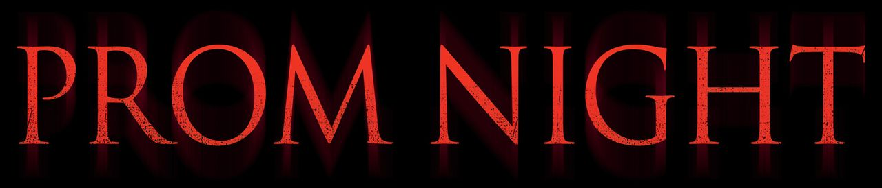 """""""PROM NIGHT"""" - Logo - Bildquelle: 2008 Screen Gems, Inc. and Miramax Film Corp. All Rights Reserved."""