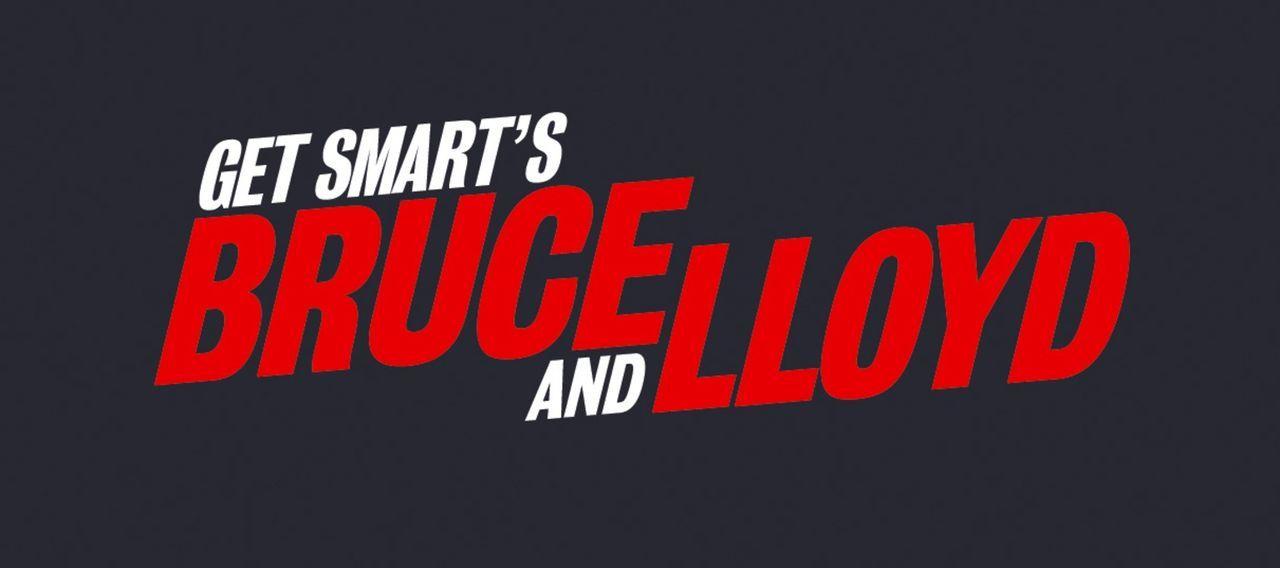 Get Smarter: Bruce und Lloyd völlig durchgeknallt - Originaltitel-Logo - Bildquelle: Warner Brothers