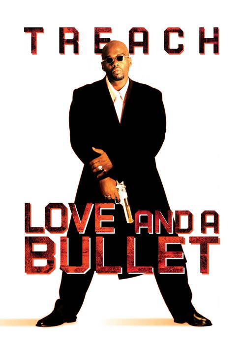 "Love and a Bullet - Plakatmotiv mit (Anthony ""Treach"" Criss) - Bildquelle: 2003 Sony Pictures Television International. All Rights Reserved."