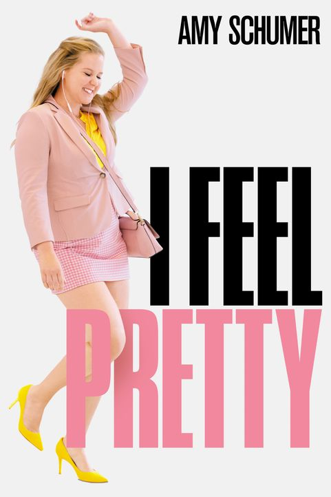 I Feel Pretty - Artwork - Bildquelle: 2018 TBV PRODUCTIONS, LLC. ALL RIGHTS RESERVED.