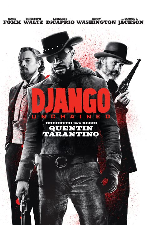 DJANGO UNCHAINED - Plakatmotiv - Bildquelle: 2012 Columbia Pictures Industries, Inc.  All Rights Reserved.