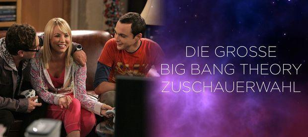 Die Große Big Bang Theory Zuschauerwahl - Jetzt abstimmen!